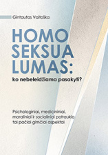 """""""Homoseksualumas: ko nebeleidžiama pasakyti?"""